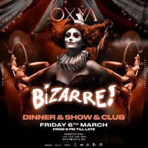 Bizarre Dinner & Show at Oxya